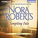 Tempting Fate: The MacGregors, Book 2 (       UNABRIDGED) by Nora Roberts Narrated by Angela Dawe