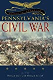 Making and Remaking Pennsylvania's Civil War