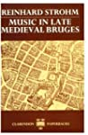 Music in Late Medieval Bruges (Oxford...