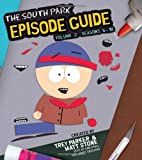 img - for The South Park Episode Guide Seasons 6-10 book / textbook / text book