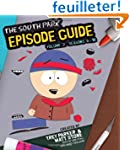 The South Park Episode Guide Seasons...