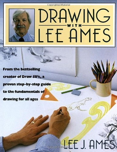 Drawing with Lee Ames, by Lee J. Ames