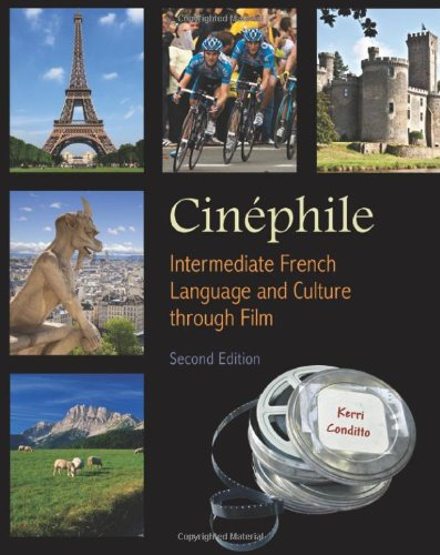 Cinephile: French Language and Culture Through Film, 2th...