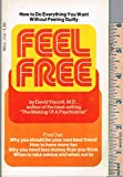 img - for Feel Free How to Do Everything You Want Without Feeling Guilty book / textbook / text book