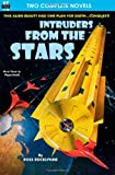 Intruders From the Stars & Flight of the Starling