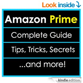What is Amazon Prime? A Complete Guide + Tips, Tricks and Secrets