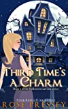 Third Time's a Charm (The Halloween LaVeau Series Book 3) (English Edition)