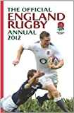 Martin Johnston Official England Rugby Annual 2012 (Annuals 2012)