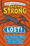 Jeremy Strong Lost! The Hundred-Mile-An-Hour Dog