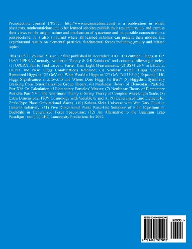 Prespacetime Journal Volume 2 Issue 12: Higgs at 125 GeV? OPERA Anomaly, Nonlinear Theory & GR Solutions