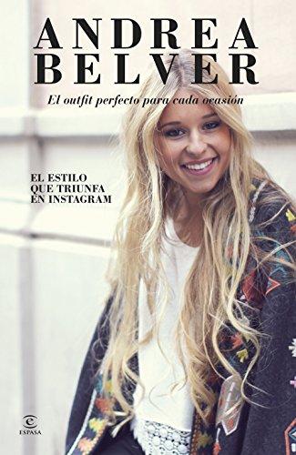 Andrea Belver, el outfit perfecto para cada ocasión: El estilo que triunfa en Instagram