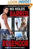 No Holds Barred (Quid Pro Quo Book 3)