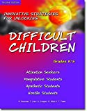 img - for Innovative Strategies for Unlocking Difficult Children: Attention Seekers, Manipulative Students, Apathetic Students, Hostile Students book / textbook / text book