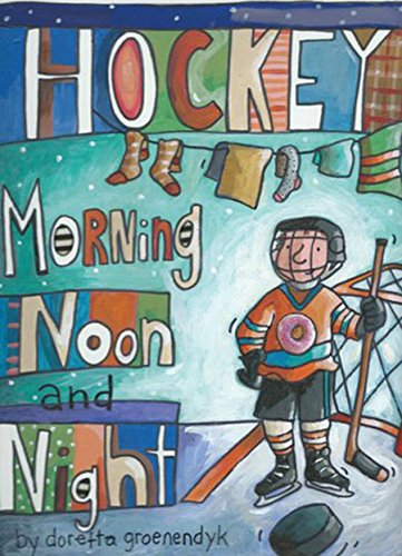Hockey-Morning-Noon-and-Night