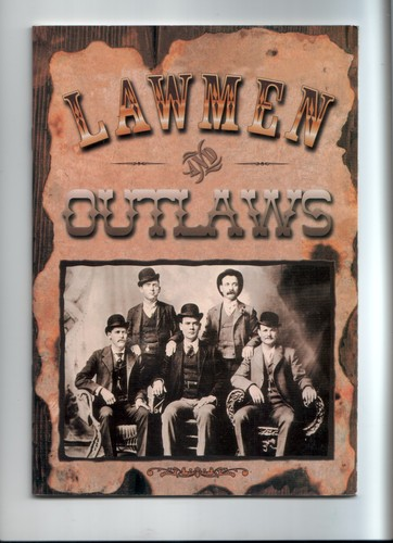 Lawmen and Outlaws, No author listed