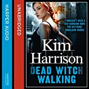 Rachel Morgan: The Hollows (1) - Dead Witch Walking | [Kim Harrison]