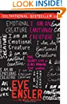 I Am an Emotional Creature: The Secre...