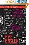 I Am an Emotional Creature: The Secre...