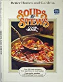 Better Homes and Gardens Soups and Stews Cook Book