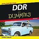 DDR für Dummies: Broiler, Trabi, Ährenkranz Hörbuch von Christian von Ditfurth Gesprochen von: Michael Mentzel