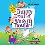My Weird School Special: Bunny Double, We're in Trouble! | Dan Gutman