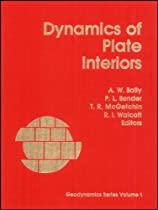 Dynamics of Plate Interiors (Geodynamics Series, Vol. 1)