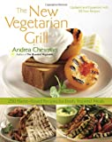 The New Vegetarian Grill, Revised Edition: 250 Flame-Kissed Recipes for Fresh, Inspired Meals thumbnail