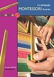 La p�dagogie Montessori illustr�e