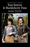 Mark Twain Tom Sawyer and Huckleberry Finn (Wordsworth Classics)