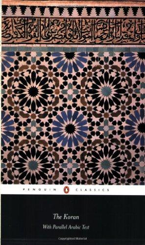 The Koran: With Parallel Arabic Text (Penguin Classics)...