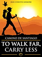 Camino de Santiago: To Walk Far, Carry Less