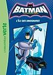 Batman 01 - L'�le des dinosaures