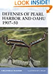 Defenses of Pearl Harbor and Oahu 190...