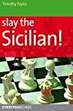 Slay the Sicilian! (1857446844) by Taylor, Timothy