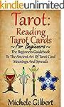 Tarot: Reading Tarot Cards: The Begin...