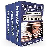 Sarah Woods Mystery Series (Volume 3)