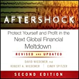 Aftershock: Protect Yourself and Profit in the Next Global Financial Meltdown (Unabridged)