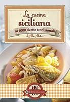 La cucina siciliana (eNewton Manuali e Guide) (Italian Edition)