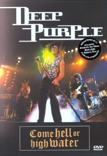 Deep Purple: Come Hell or High Water by Ritchie Blackmore