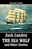 Image of The Sea Wolf and Other Works by Jack London (Halcyon Classics)