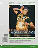 img - for Excursions in World Music, Books a la Carte Plus MyMusicLab with eText -- Access Card Package (6th Edition) book / textbook / text book