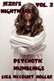 Psychotic Mumblings (Jezri's Nightmares)  Amazon.Com Rank: # 1,052,626  Click here to learn more or buy it now!