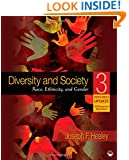 Diversity and Society: Race, Ethnicity, and Gender, 2011/2012 Update