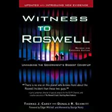 Witness to Roswell: Unmasking the Government's Biggest Cover-Up (       UNABRIDGED) by Thomas J. Carey, Donald R. Schmitt Narrated by Eric Michael Summerer