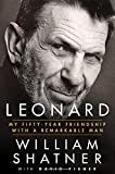 img - for Leonard: My Fifty-Year Friendship with a Remarkable Man book / textbook / text book