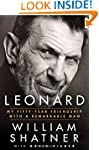 Leonard: My Fifty-Year Friendship wit...