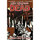 The Walking Dead Volume 17 TP: Something to Fearby Diamond Book Distribution