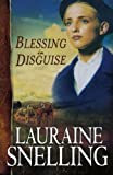 Blessing in Disguise (Red River of the North #6) (0764201964) by Snelling, Lauraine