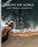 img - for Above the World: Earth Through A Drone's Eye book / textbook / text book