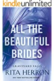 All the Beautiful Brides (Graveyard Falls)